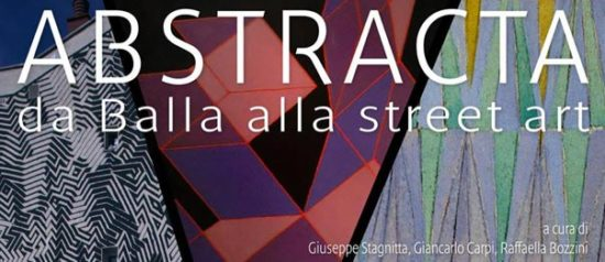 """""""Abstracta"""" da Balla alla Street Art al Museo Gagliardi di Noto"""