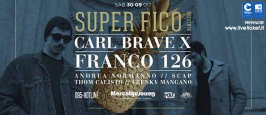 Super Fico presenta: Carl Brave X Franco 126 ai Mercati Generali a Catania