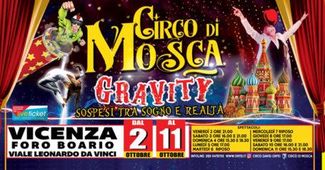 Circo di Mosca - Gravity a Vicenza