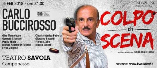 """Carlo Buccirosso """"Colpo di scena"""" al Teatro Savoia di Campobasso"""