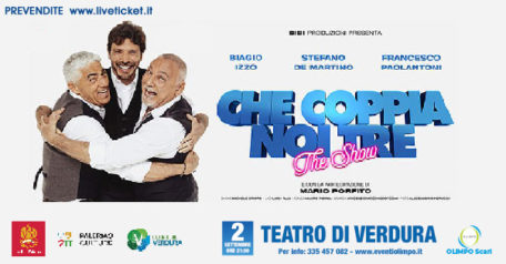 Che coppia noi tre - the show - Stefano De Martino – Biagio Izzo – Francesco Paolantoni a Palermo