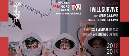 I will survive al Teatro Area Nord di Napoli