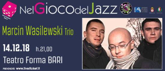 Marcin Wasilewsky trio al Teatro Forma di Bari