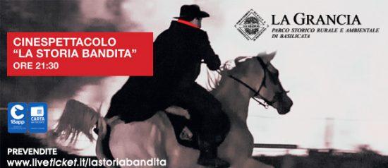 La storia bandita Cinespettacolo - Parco della Grancia 2017 a Brindisi Montagna