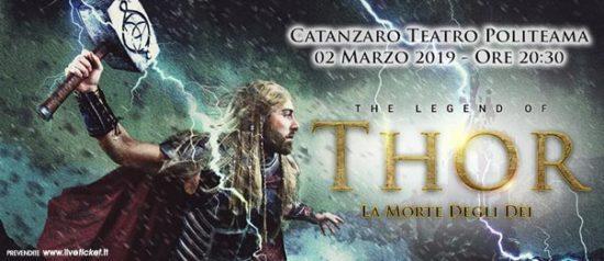 La Leggenda di Thor - La Morte degli Dei al Teatro Politeama di Catanzaro