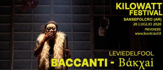 "Kilowatt Festival ""Le Baccanti"" al Chiostro San Francesco a Sansepolcro"
