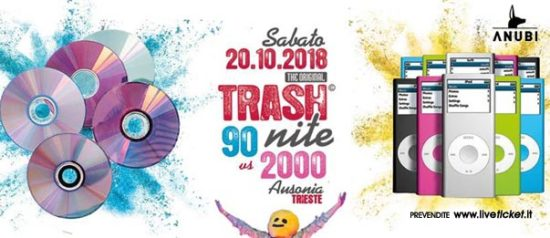 90 vs 2000 - Original Trash Nite is back all'Ausonia Beach Club di Trieste