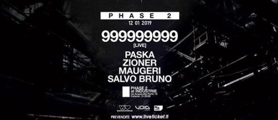 Phase 2 presents: 999999999 live al Industrie Disco di Catania
