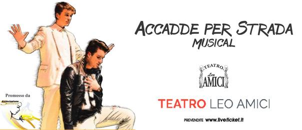 Accadde per strada al Teatro Leo Amici al Lago di Monte Colombo