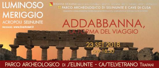 Addabbanna, la forma del viaggio al Parco Archeologico di Selinunte a Castelvetrano