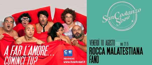 """San Costanzo Show """"A far l'amore...cominci tu?"""" alla Rocca Malatestiana a Fano"""
