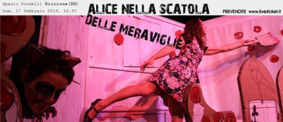Alice nella scatola delle meraviglie allo Spazio Tondelli di Riccione