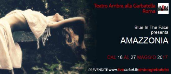 Amazzonia al Teatro Ambra alla Garbatella di Roma