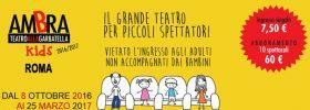 Ambra Kids stagione 2016/2017 al Teatro Ambra Garbatella di Roma