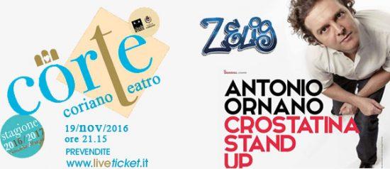 """Antonio Ornano """"Crostatina stand up"""" al Teatro CorTe di Coriano"""