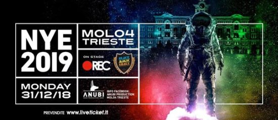 Anubi NYE 2019 / Rec / Black Magic Shake al Molo IV a Trieste