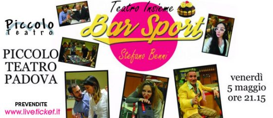 Bar Sport al Piccolo Teatro di Padova