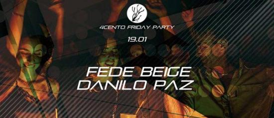 House Party - Fede Beige e Danilo Paz al Ristorante 4cento di Milano