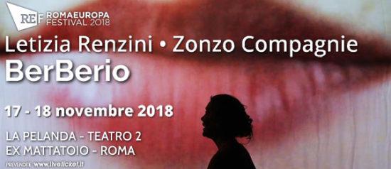"""Romaeuropa Festival 2018 - Letizia Renzini • Zonzo Compagnie """"BerBerio"""" a La Pelanda a Roma"""