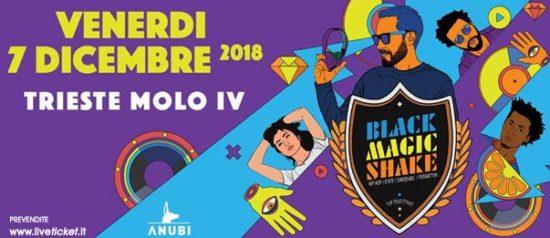 Black Magic Shake al Molo IV a Trieste