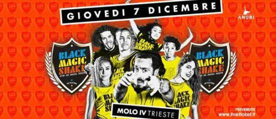 Black Magic Shake al Molo 4 a Trieste