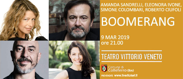 Boomerang al Teatro Vittorio Veneto di Colleferro