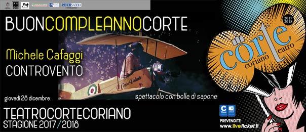 """Michele Cafaggi """"Controvento"""" al Teatro CorTe di Coriano"""