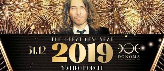 Capodanno 2019 - The Great New Year al Donoma di Civitanova Marche