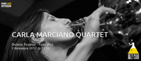 "Jazz Club ""Carla Marciano Quartet"" all'Osteria Tiravino a Fano"