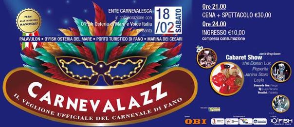 Carnevalazz Veglionissimo del Carnevale di Fano al Pala J a Fano