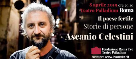 """Ascanio Celestini """"Il paese fertile: storie di persone"""" al Teatro Palladium a Roma"""