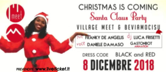 Christmas is coming - Santa Claus Party al Meet Eventi di Atripalda