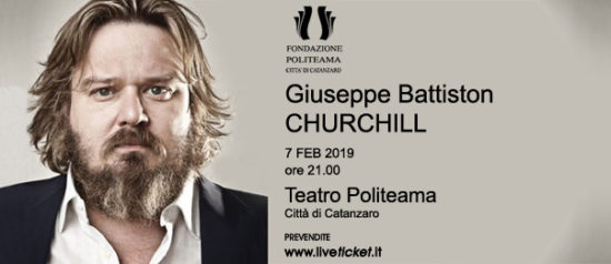 "Giuseppe Battiston ""Churchill"" al Teatro Politeama di Catanzaro"