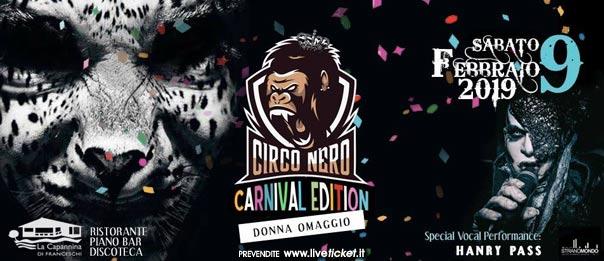 Circo Nero - Carnival Edition a La Capannina di Franceschi di Forte dei Marmi