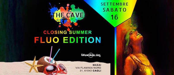 Closing Summer - Fluo Edition al The Cave - Masai Club Cagli