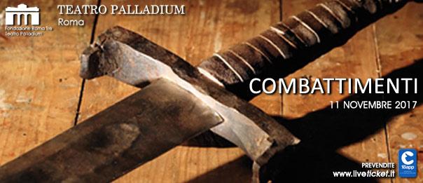 Combattimenti al Teatro Palladium a Roma