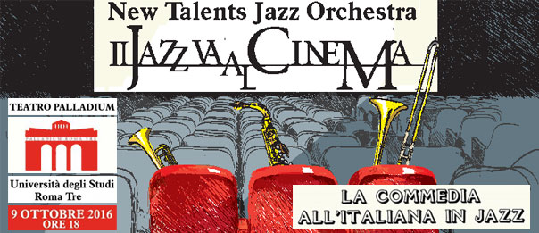 """La commedia all'italiana in jazz"" al Teatro Palladium a Roma"