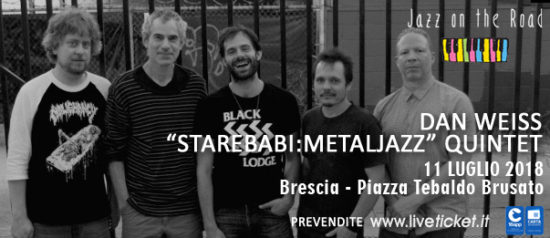 Dan Weiss Starebaby Quintet al Festival Jazz on the Road a Brescia