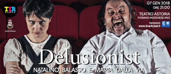 """Natalino Balasso e Marta Dalla Via """"Delusionist"""" al Teatro Astoria di Fiorano Modenese"""