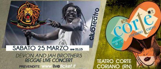 Devon and Jah brothers - Reggae live concert al Teatro CorTe di Coriano