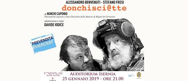 """Alessandro Benvenuti e Stefano Fresi """"DonChisci@tte"""" all'Auditorium Unità d'Italia di Isernia"""