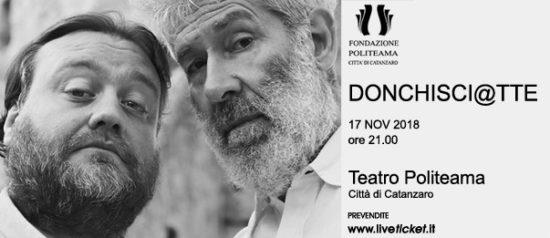 """Alessandro Benvenuti e Stefano Fresi """"DonChisci@tte"""" al Teatro Politeama di Catanzaro"""