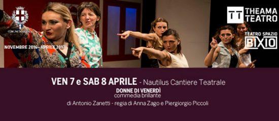 Donne di venerdì al Teatro Spazio Bixio di Vicenza