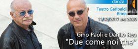 """Gino Paoli e Danilo Rea """"Due come noi che"""" al Teatro Garibaldi di Enna"""
