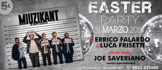 Easter Party with Miuzikant live show al Meet Eventi di Atripalda