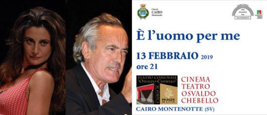 È l'uomo per me al Teatro Osvaldo Chebello di Cairo Montenotte