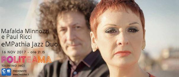 eMPathia Jazz Duo – Mafalda Minnozzi e Paul Ricci al Politeama di Tolentino