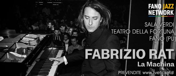 """A day with Fabrizio Rat """"La Machina"""" alla Sala Verdi del Teatro della Fortuna a Fano"""
