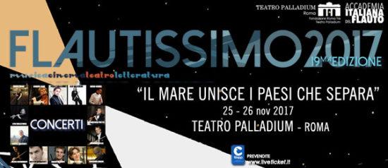 """Il mare unisce i paesi che separa"" Flautissimo 2017 al Teatro Palladium a Roma"