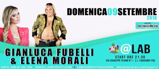 Gianluca Fubelli & Elena Morali Show a LAB Eventi a Faggiano